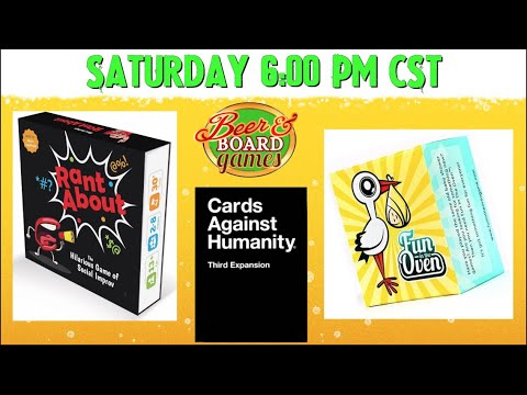 Live Rant About + CAH and Fun In the Oven